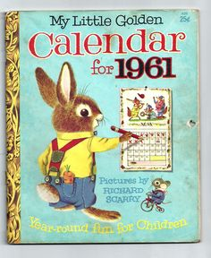 ''MY LITTLE GOLDEN CALENDAR FOR 1961'', ill. Richard Scarry