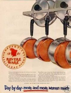 Revere Ware Copper Bottom Pots & Pans Ad 2 Page (1952)  My mother had them  My husband, the cook, insisted we have that them as well.