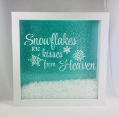 Holiday Shadow Box Frame Teal and White - Snowflakes are Kisses from Heaven - x box with Snowflakes that move! Diy Shadow Box, Shadow Box Frames, Cricut Christmas Ideas, Christmas Decorations, Flower Shadow Box, Christmas Shadow Boxes, How To Make Decorations, Cricut Craft Room, Winter Fun