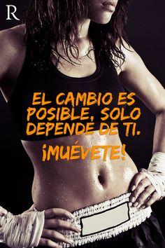El cambio depende de ti #Muevete #Fitspiration #Fitness