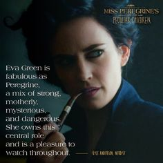 Review of Eva Green's Miss Peregrine. She's fabulous. A mix of strong, motherly, mysterious and dangerous. From Eva Green Web (@EvaGreenWeb) | Twitter