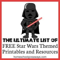 FREE list of Star Wars themed printables and learning resources