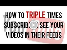 How to TRIPLE the Times Subscribers See Your Videos In Their Feeds | YouTube Trick, Tips