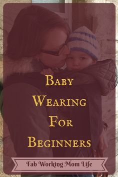 Babywearing for Beginners