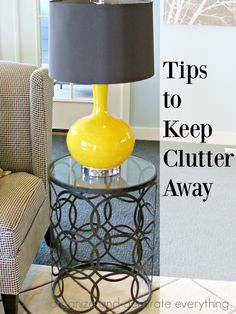 10 great Tips to Keep Clutter Away. Ideas to keep it out of the house and to get rid of it once it's in.