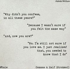 Why didn't you Confess - Quotes Of The Day - Life Quotes Images - Quotes Pics - Quotes Images - Short Quotes World Sad Love Quotes, Romantic Love Quotes, True Quotes, Book Quotes, Qoutes, Quotes Pics, Pain Quotes, Quotes Images, Deep Quotes