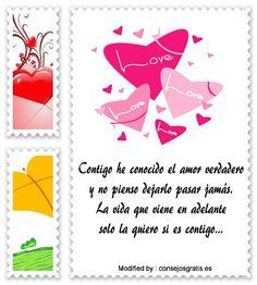 descargar frases de amor para mi enamorada,textos bonitos de amor para enviar a mi novia por whatsapp : http://www.consejosgratis.es/bonitos-mensajes-de-amor/