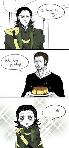 Clearly, Tom's love of pudding has snuck into Loki's subconscious.