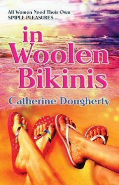 11/30/13 4.1 out of 5 stars in Woolen Bikinis by Catherine Dougherty, http://www.amazon.com/dp/B00DT54590/ref=cm_sw_r_pi_dp_UMQMsb1H63FRF
