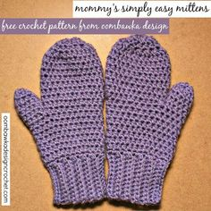Mommy's Simply Easy Mittens – Free Pattern • Oombawka Design Crochet