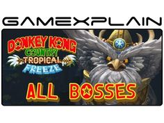 All Boss Fights in Donkey Kong Country: Tropical Freeze (Boss Battles - ...