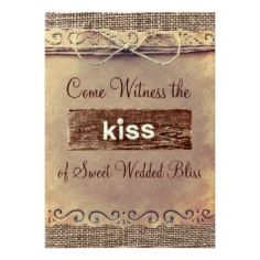 """""""Come Witness the Kiss of Sweet Wedding Bliss"""" Vintage Paper Wedding Invitations - Rustic Country Wedding Invitations"""