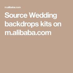 Source Wedding backdrops kits on m.alibaba.com