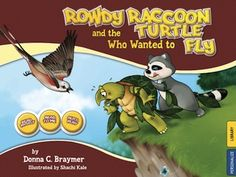 Good Free App of the Day from Auryn : Rowdy Raccoon and the Turtle Who Wanted to Fly (Normally $2.99 - FREE today only) Lisa M