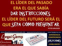 Liderar. Pasado y Futuro. www.josemanuelarroyo.com