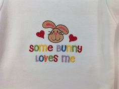 Baby Clothes Onesie Some bunny loves me embroidered design (JL046)