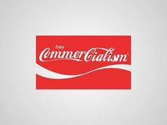I thought I'd post my previous series of #honestlogos from 2011 - #14 CommerCialism. #adbusting #parody #logo #satire #graphicdesign #viktorhertz #commercialism #cocacola