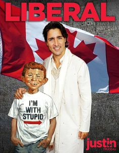 ASSHOLE last one! dying of laughter! Justin trudeau needs to speak more proof is this! Justin Trudeau, Political Memes, Political Cartoons, Liberal Logic, Dumb And Dumber, Stupid, I Laughed, Donald Trump, Laughter