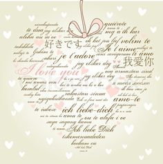 """I love you"" in many  Languages...somehow incorporate the invitation information??"