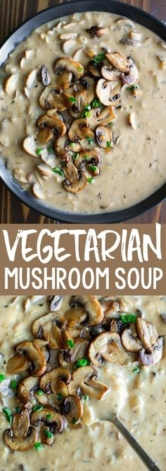 Let s cozy up with a bowl of this Creamy Mushroom Soup This velvety vegetarian recipe is loaded with mushrooms and full of flavor mushrooms soup vegetarian onepot comfortfood mushroomsoup # Creamy Mushroom Soup, Mushroom Soup Recipes, Vegetarian Recipes With Mushrooms, Meals With Mushrooms, Gourmet Recipes, Vegan Recipes, Cooking Recipes, Cooking Dishes, Vegan Meals