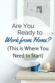 So, you've decided you want to work from home. Great! Check out this quick-start guide to help you find the perfect home-based job for you.