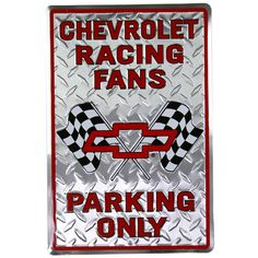 Chevrolet Racing Fans Parking Only Metal Sign | Chevy Garage Decor | RetroPlanet.com