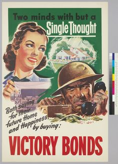 1939-1945 - Two minds with but a Single Thought, both saving for their future home an happiness by buying: Victory Bonds