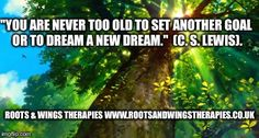 Follow your dreams!  Life Coaching: http://www.rootsandwingstherapies.co.uk/life-coaching  Roots & Wings Therapies