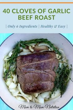 40 Cloves of Garlic Beef Roast is elegant enough for a holiday dinner, yet simple enough for a budget-friendly weeknight meal. All you need is a few ingredients and a little time. #40clovesofgarlic #beefroastrecipes #beefrecipes #beefroastintheoven #easybeefroast