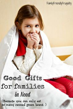 So many of us just raid our pantries to give to families in need. Which is great, but  here are some other awesome suggestions that families really do need and will appreciate so much.