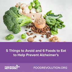 5 Things to Avoid and 6 Foods to Eat to Help Prevent Alzheimer's via Food Revolution Network Source by Foods For Brain Health, Health Diet, Proper Nutrition, Healthy Nutrition, Healthy Food, Foods To Avoid, Foods To Eat, Anti Oxidant Foods, Inflammatory Foods