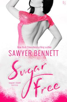 Sugar Free (Sugar Bowl #3) by Sawyer Bennett-Review & Book Tour | The Reading Cafe:  http://www.thereadingcafe.com/sugar-free-sugar-bowl-3-by-sawyer-bennett-review-book-tour/