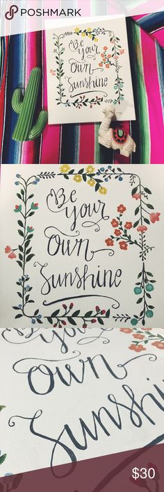"""HAND PAINTED CANVAS """"BE YOUR OWN SUNSHINE"""" 🌺 Hand painted canvas, """"be your own sunshine"""" ☀️  Painted by Amber Hurst 20"""" X 16""""   Welcome to custom designs! 💛  ✨ I SHIP WITHIN 24 HOURS 💕TOP RATED POSHER 🌵 FREE GIFT WITH EVERY PURCHASE  ✌🏼BUNDLE TO SAVE 20% Other"""