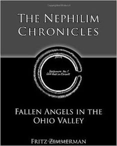 The Nephilim Chronicles: Fallen Angels in the Ohio Valley: Giant Human Nephilim Skeletons Headlines
