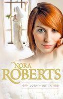 P. S. Rakastan kirjoja: Nora Roberts: Jotain uutta