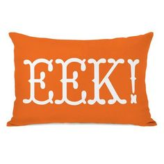 You'll love the EEK Text Lumbar Pillow at Wayfair - Great Deals on all Décor products with Free Shipping on most stuff, even the big stuff.