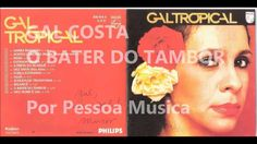 Gal Costa - O Bater do Tambor