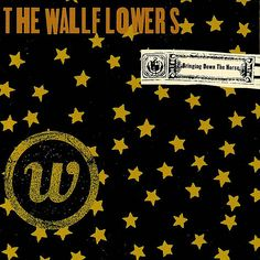 "May 21, 1996 - The Wallflower's album, ""Bringing Down The Horses,"" is released. ""One Headlight"" is THE song."