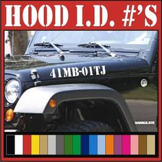 Hood I.D. #'s Vinyl Hood Decals / Stickers Jeep Wrangler Rubicon CJ TJ YK JK XJ