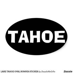 LAKE TAHOE OVAL BUMPER STICKER