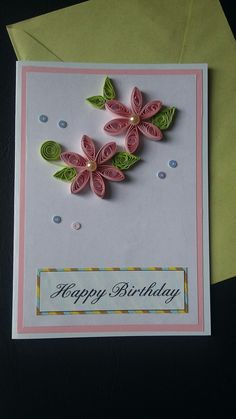 quilling card, birthday