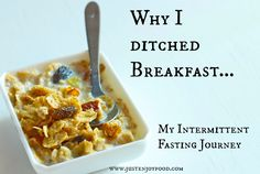 Why I Ditched Breakfast... My Intermittent Fasting Journey
