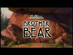 Brother Bear - 2003 Behind-the-Scenes Trailer