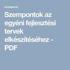 Szempontok az egyéni fejlesztési tervek elkészítéséhez - PDF