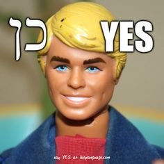 Did you know the Hebrew word for YES is KEN? We're hosting a captioning contest just for fun today on our Facebook. Go here to caption pictures of Ken and Barbie: www.facebook.com/holylanguageinstitute