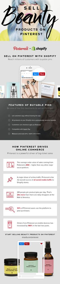 Create your Shopify online store and sell your beauty and grooming products directly on Pinterest. Get started today with a 14-day free trial.