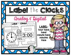 Time: Label the Clock for Kindergarten and First Grade. $