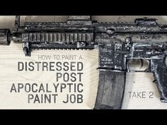 Post Apocalyptic Paint Job | Take 2 - YouTube
