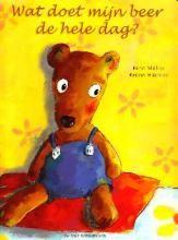 Wat doet mijn beer de hele dag? - Bruno Hächler