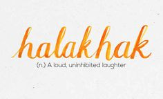 """Halakhak"" 36 Of The Most Beautiful Words In The Philippine Language Unusual Words, Rare Words, Unique Words, New Words, Cool Words, Filipino Quotes, Filipino Words, Filipino Tattoos, Tagalog Words"